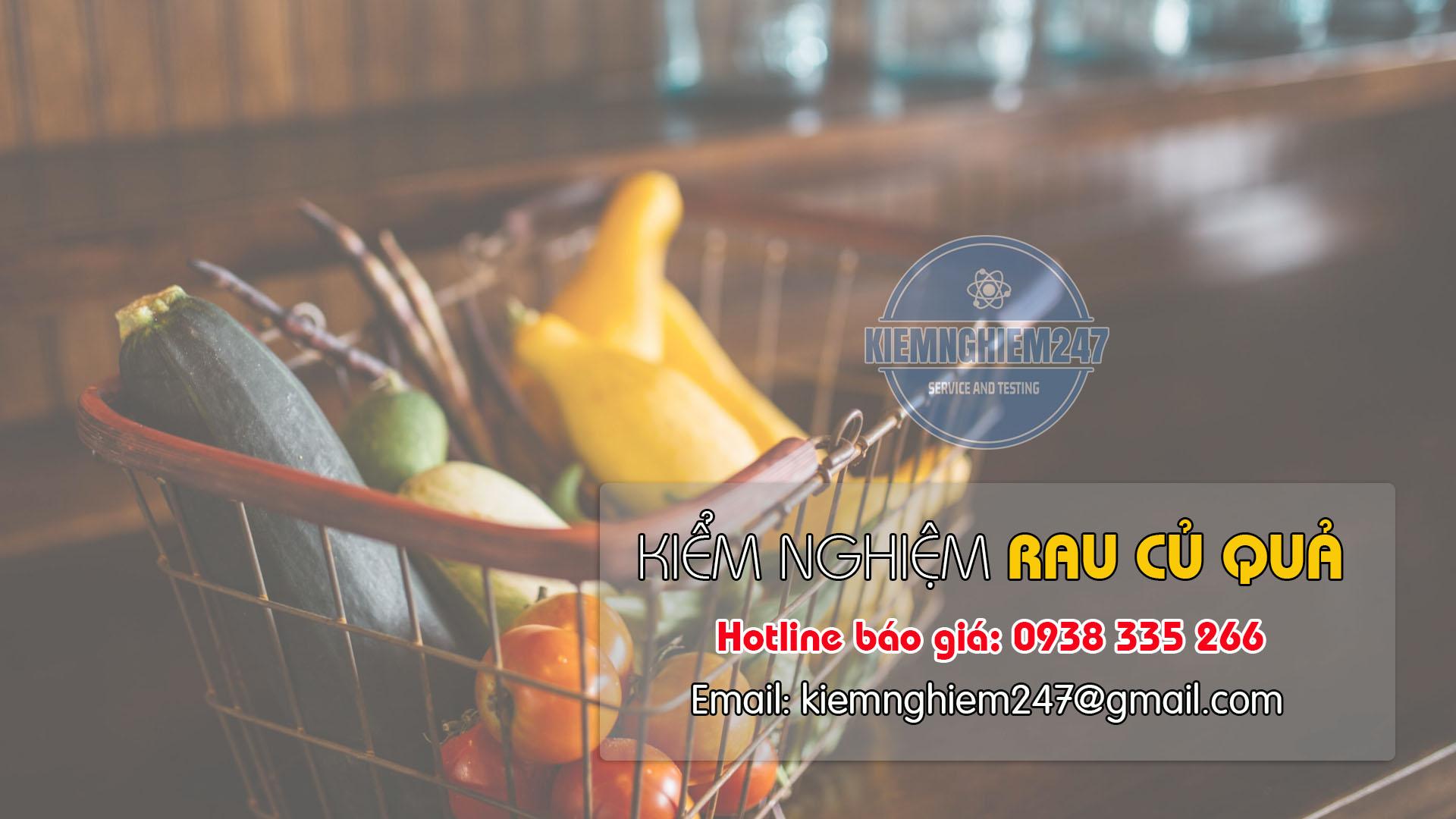 Kiểm nghiệm thực phẩm rau củ quả
