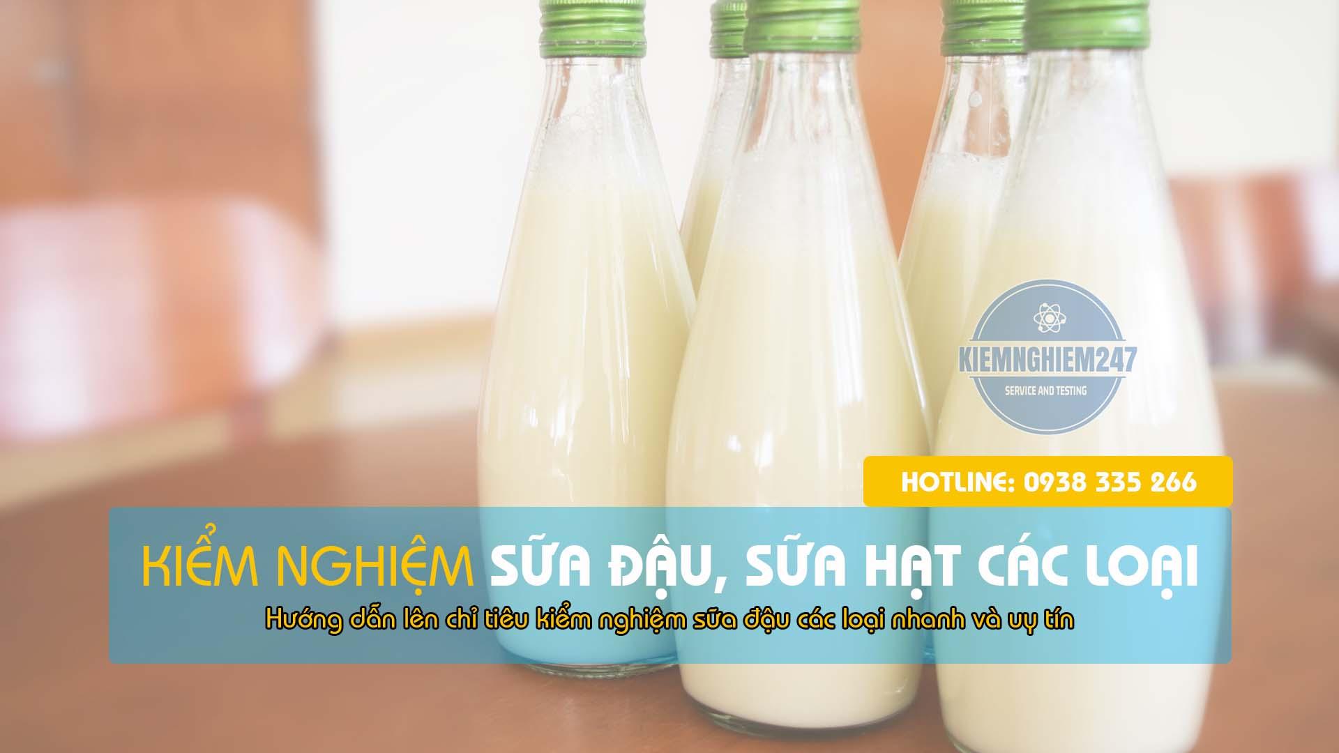 Kiểm nghiệm sữa đậu các loại