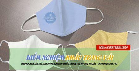 Kiểm nghiệm khẩu trang vải kháng khuẩn