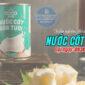 Hướng dẫn lên chỉ tiêu thử nghiệm nước cốt dừa theo quy định